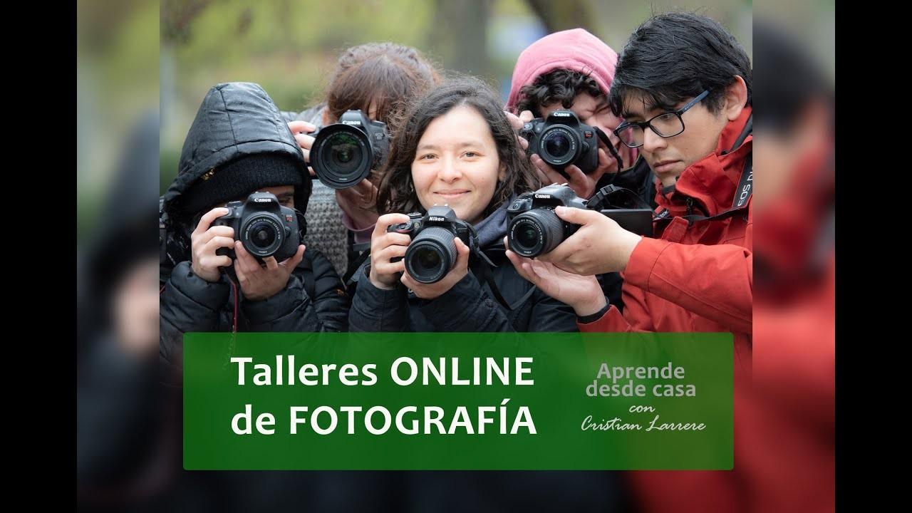 Talleres Online de Fotografía con Cristian Larrere
