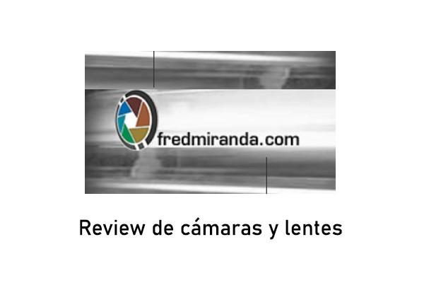 Reviews de lentes y cámaras